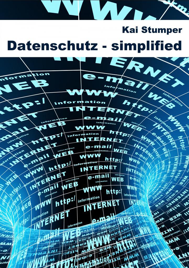 Datenschutz Simplified - Kai Stumper